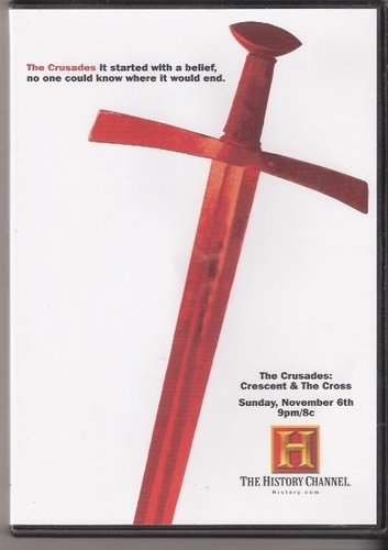 9780767086530: The History Channel Presents The Crusades - Crescent & The Cross