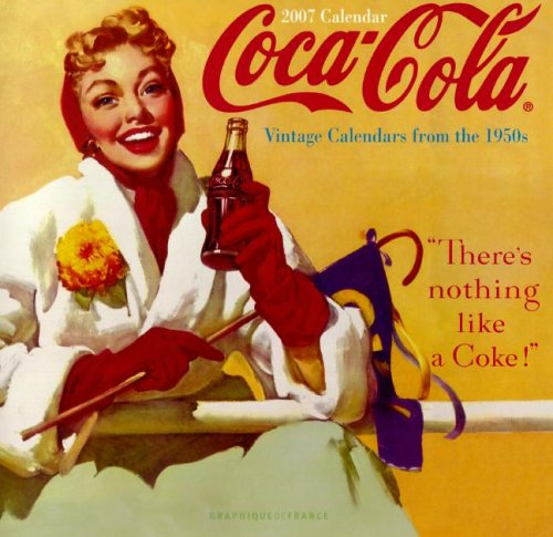 9780767142298: Coca-Cola: Vintage Calendars from the 1950s