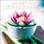 9780767149686: The Art of Zen Flowers 2009 Calendar
