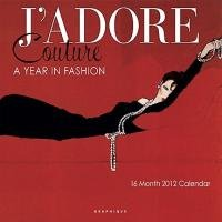 9780767183413: J'adore Glamour 2012 Calendar: A Year in Fashion