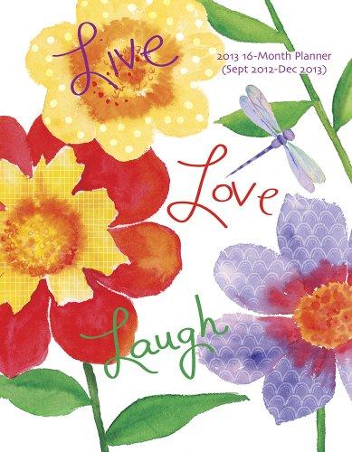 9780767195638: Live Love Laugh Weekly Agenda 2013 Calendar