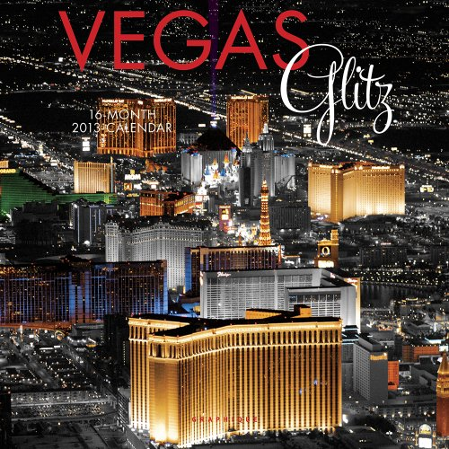 9780767196611: Vegas Glitz 2013 Calendar