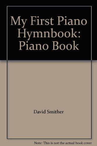 9780767318686: My First Piano Hymnbook: Piano Book