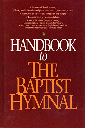 9780767321631: Handbook to the Baptist Hymnal 556011