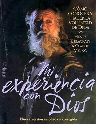 Mi Experiencia con Dios - Libro para el Discípulo: Experiencing God - Member Book Spanish Edition (0767323696) by Henry T. Blackaby; Claude V. King