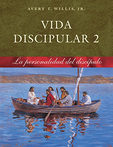 Vida Discipular 2: La Personalidad del Discípulo (MasterLife 2: Disciple's Personality Spanish Bible Study) (Spanish Edition) (0767325982) by Avery T Willis