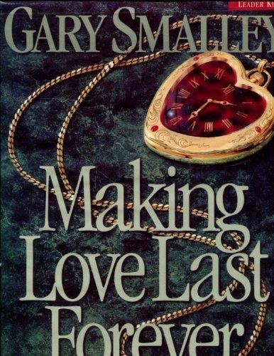 9780767326469: Making Love Last Forever PAL Leader Kit