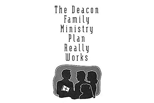 9780767328241: The Deacon Family Ministry Plan Really Works