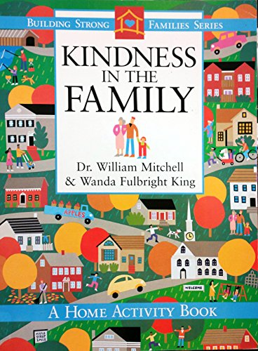 9780767331746: Kindness in the family (Building strong families series)
