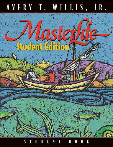 MasterLife Student Edition - Member Book (0767334957) by Josh McDowell; Avery T. Willis Jr.