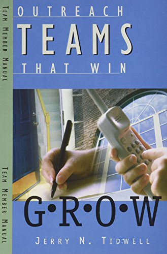 Outreach Teams That Win Grow Manual: Jerry N. Tidwell