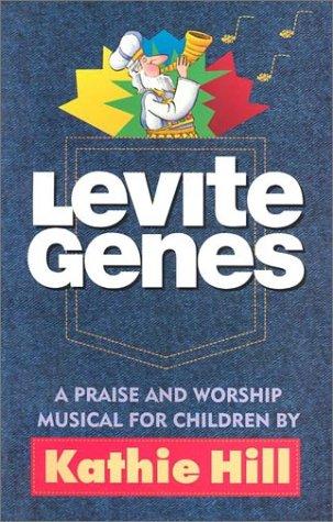 Levite Genes: Unison/2-Part