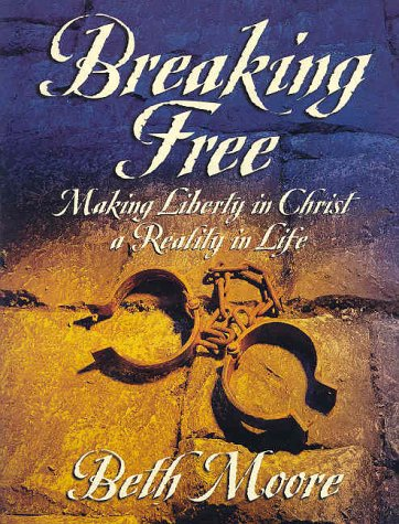 9780767391122: Breaking Free Workbook: Making Liberty in Christ a Reality in Life