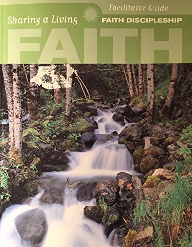 9780767393348: Faith Discipleship : Sharing a Living Faith Facilitator Guide