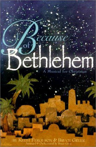 9780767396288: Because of Bethlehem: Satb