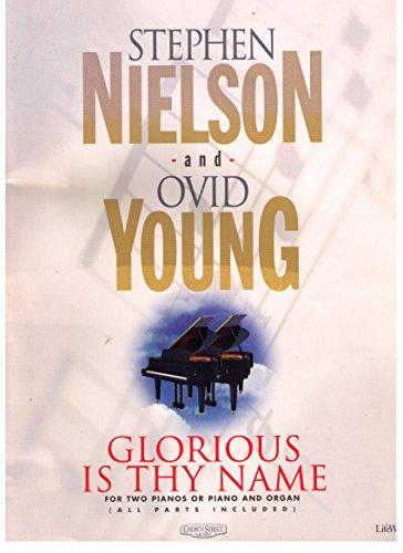 9780767396387: Glorious Is Thy Name: Piano/Piano Duet Book