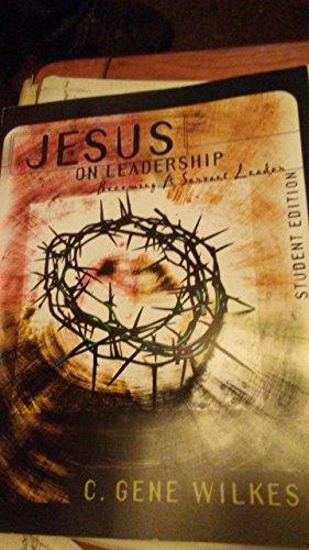 Jesus on Leadership: Leader Guide: Wilkes, G G