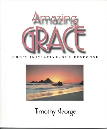 9780767398664: Amazing grace: God's initiative-- our response