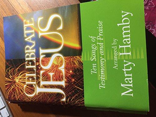 Celebrate Jesus: Marty Hamby