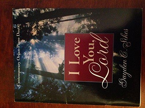 9780767399012: I Love You, Lord: Piano/Organ Duet Book