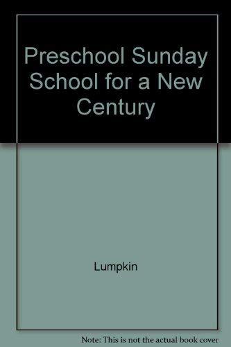9780767399869: Preschool Sunday School for a New Century