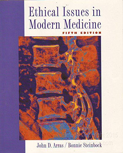 9780767400169: Ethical Issues in Modern Medicine