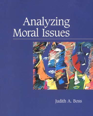 Analyzing Moral Issues: Boss, Judith A.