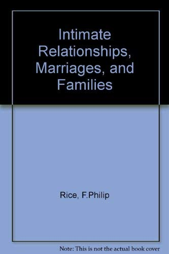 9780767402118: Intimate Relationships, Marriages, and Families