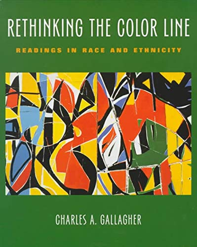 9780767402682: Rethinking the Color Line: Readings in Race and Ethnicity