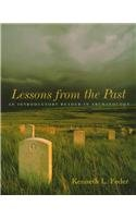 Lessons From the Past: An Introductory Reader in Archaeology (076740453X) by Feder, Kenneth L.