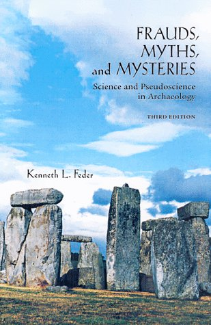 9780767404594: Frauds, Myths, and Mysteries: Science and Pseudoscience in Archaeology