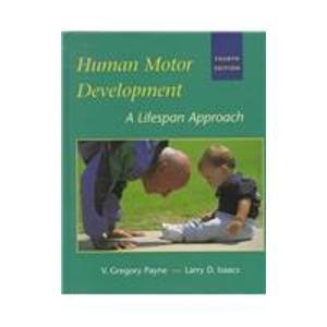 9780767405232: Human Motor Development: A Lifespan Approach