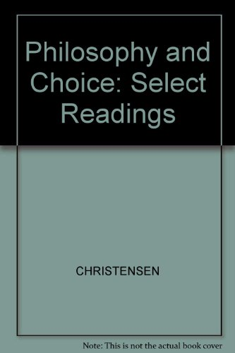 9780767406000: Philosophy and Choice: Select Readings