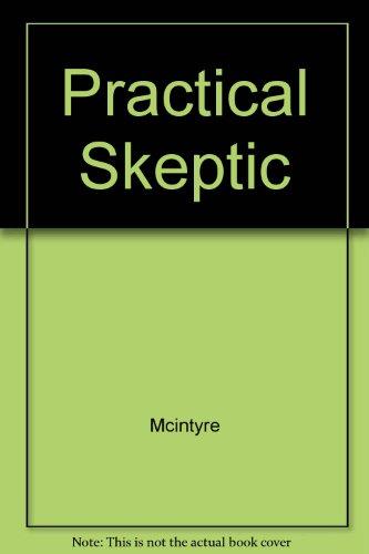 Practical Skeptic: Mcintyre