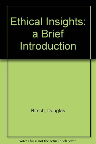 9780767407120: Ethical Insights: A Brief Introduction