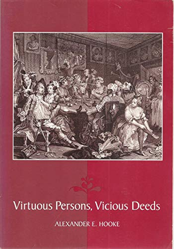 9780767408264: Virtuous Persons Vicious Deeds: An Introduction to Ethics