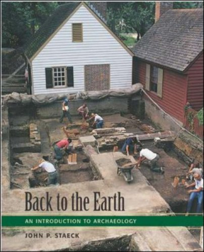9780767411080: Back to the Earth: An Introduction to Archaeology