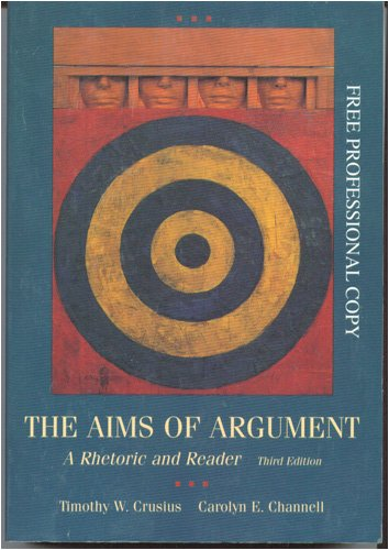 9780767411318: The Aims of Argument: A Rhetoric and Reader