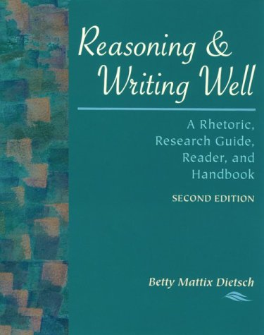 9780767411431: Reasoning & Writing Well: A Rhetoric, Research Guide, Reader, and Handbook