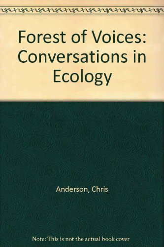 9780767411493: Forest of Voices: Conversations in Ecology