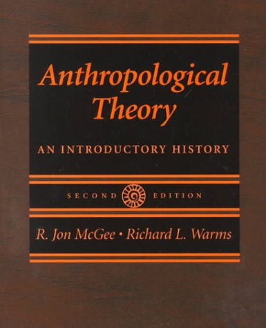 9780767411660: Anthropological Theory: An Introductory History