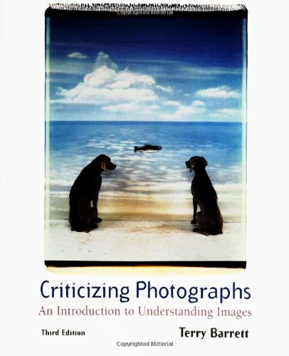 9780767411868: Criticizing Photographs: An Introduction to Understanding Images