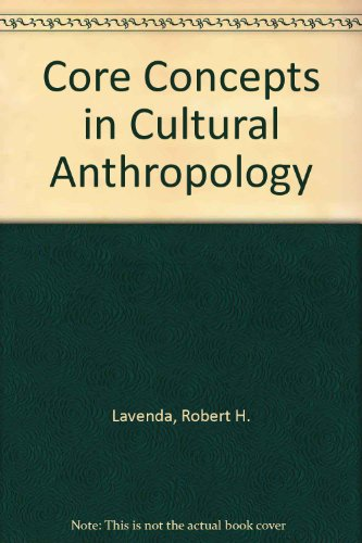 9780767411998: Core Concepts in Cultural Anthropology