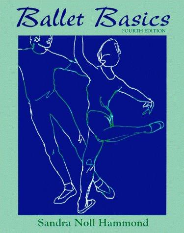 9780767412025: Ballet Basics