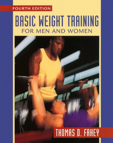 9780767412032: Basic Weight Training for Men and Women