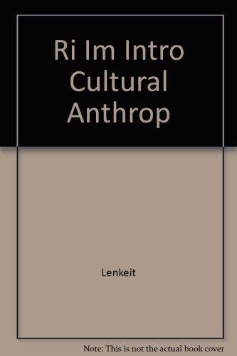 Ri Im Intro Cultural Anthrop: Lenkeit