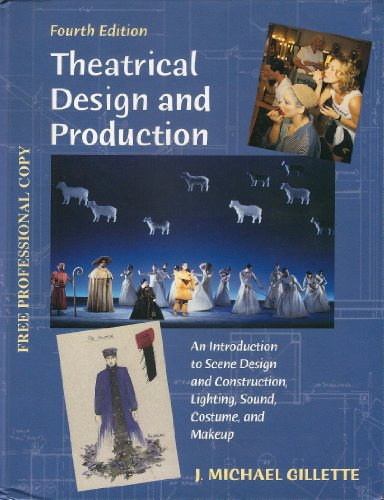 9780767413534: Theatrical Design and Production: An Intrduction to Scene Design and Construction, Lighting, Sound, Costume and Makeup