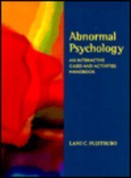 9780767414241: Abnormal Psychology Interactive Cases and Activities Handbook (Workbook)