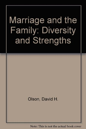 9780767414456: Marriage and the Family: Diversity and Strengths
