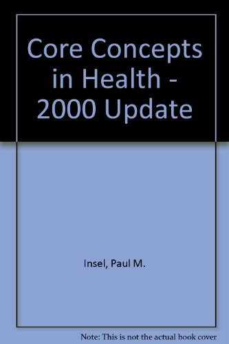 9780767414999: Core Concepts in Health - 2000 Update